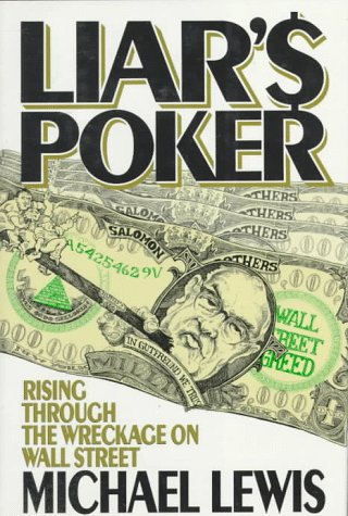 Liar's Poker Rising Through the Wreckage on Wall Street N/A edition cover