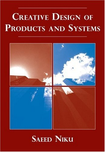 Creative Design of Products and Systems   2009 edition cover