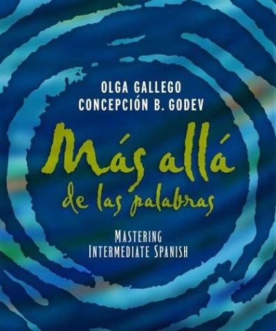 M�s All� de las Palabras Mastering Intermediate Spanish, Student Text and Cassette 11th 2004 9780471589501 Front Cover