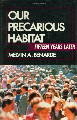 Our Precarious Habitat Fifteen Years Later 1st 1989 9780471617501 Front Cover