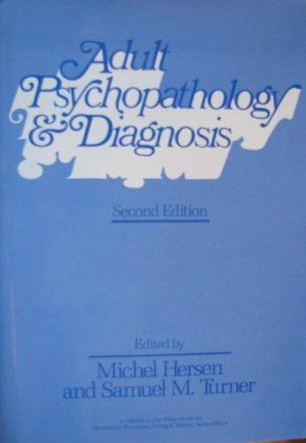Adult Psychopathology and Diagnosis  2nd 1991 9780471620501 Front Cover
