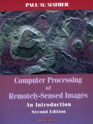 Computer Processing of Remotely-Sensed Images An Introduction 2nd 1999 9780471985501 Front Cover