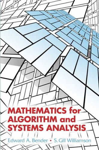Mathematics for Algorithm and Systems Analysis   2005 9780486442501 Front Cover