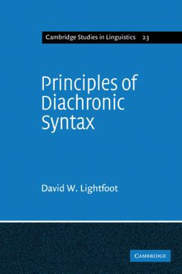 Principles of Diachronic Syntax   1979 9780521293501 Front Cover