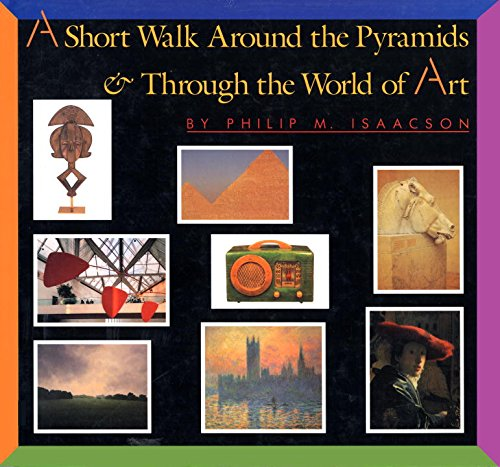 Short Walk Around the Pyramids and Through the World of Art   2015 9780553535501 Front Cover