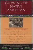 Growing up Native American : An Anthology 1st edition cover
