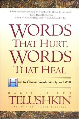 Words That Hurt, Words That Heal How to Choose Words Wisely and Well Reprint edition cover