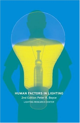 Human Factors in Lighting  2nd 2003 (Revised) 9780748409501 Front Cover