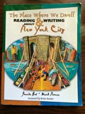 Place Where We Dwell Reading and Writing about New York City  2005 (Revised) 9780757520501 Front Cover