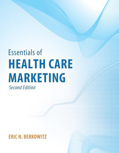 Essentials of Health Care Marketing  2nd 2006 (Revised) edition cover