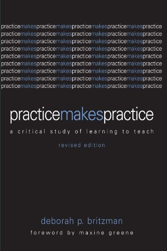 Practice Makes Practice A Critical Study of Learning to Teach  2003 (Revised) edition cover