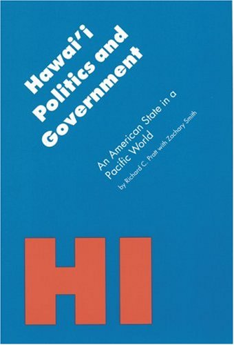 Hawai'i Politics and Government An American State in a Pacific World N/A edition cover