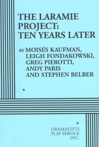Laramie Project Ten Years Later  2011 9780822224501 Front Cover