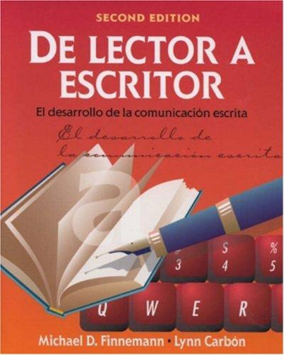 De Lector a Escritor El Desarrollo de la Comunicaci�n Escrita 2nd 2001 (Revised) edition cover