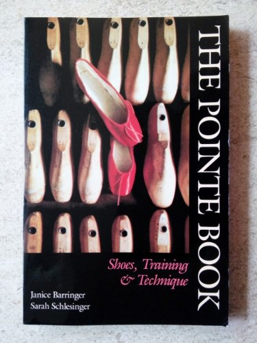 Pointe Book Shoes, Training and Technique  1991 9780871271501 Front Cover