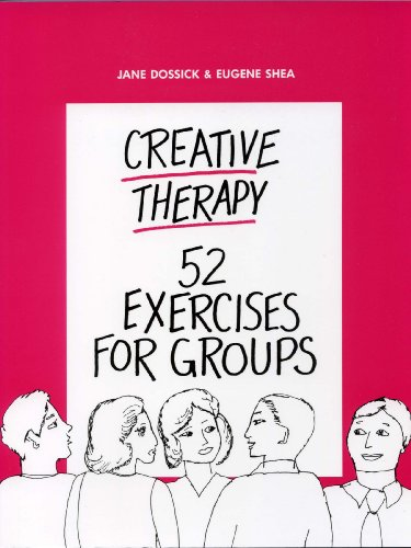 Creative Therapy 52 Exercises for Groups  1988 edition cover