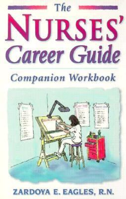 Nurses Career Guide : Companion Workbook Workbook  9780965602501 Front Cover