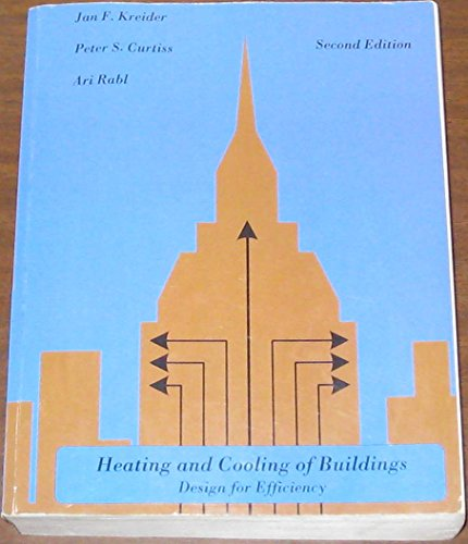 Heating and Cooling of Buildings : Design for Efficiency 2nd 2005 9780977061501 Front Cover
