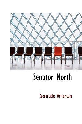 Senator North  N/A 9781113891501 Front Cover