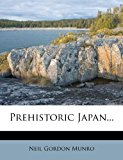 Prehistoric Japan...  0 edition cover