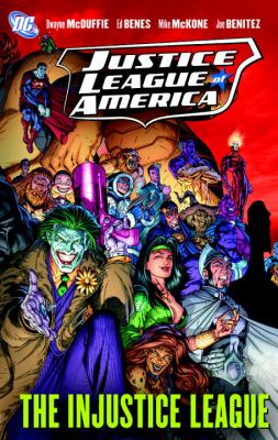 Justice League of America - The Injustice League Sc   2009 9781401220501 Front Cover