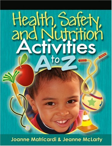 Health, Safety, and Nutrition Activities A to Z   2008 edition cover
