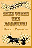 Here Comes the Rooster!  N/A 9781489578501 Front Cover