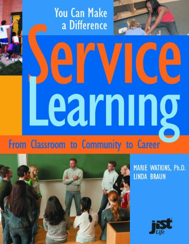 Service Learning From Classroom to Community to Career  2005 (Workbook) edition cover