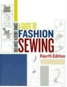 Guide to Fashion Sewing 4th Edition  4th 2006 (Revised) edition cover