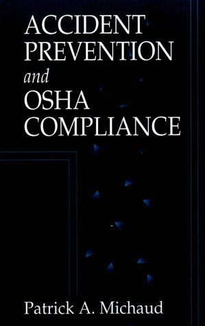 Accident Prevention and OSHA Compliance   1995 edition cover