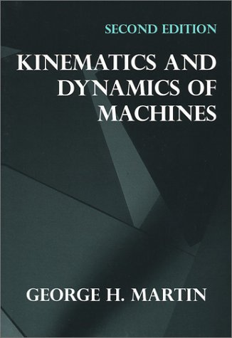 Kinematics and Dynamics of Machines  2nd 1982 edition cover
