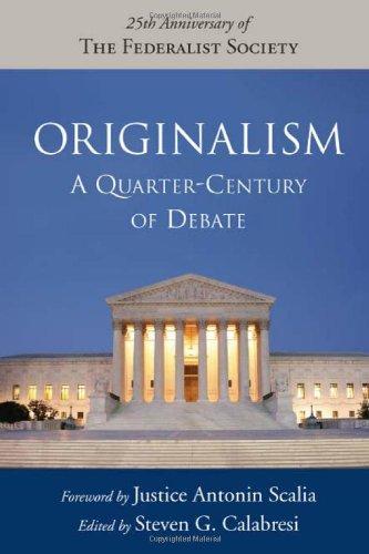 Originalism Quarter-Century of Debate  2007 edition cover