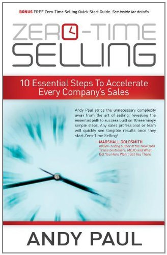 Zero-Time Selling 10 Essential Steps to Accelerate Every Company's Sales N/A edition cover