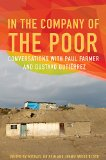 In the Company of the Poor Conversations with Dr. Paul Farmer and Fr. Gustavo Gutierrez  2013 edition cover