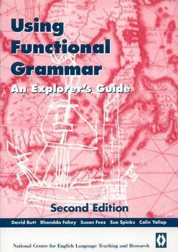 Using Functional Grammar: An Explorer's Guide 2nd 2000 edition cover