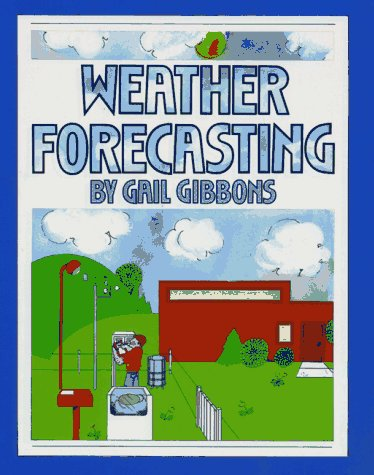 Weather Forecasting  N/A 9780027372502 Front Cover
