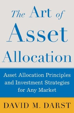 Art of Asset Allocation Asset Allocation Principles and Investment Strategies for Any Market  2003 edition cover