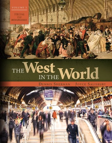 The West in the World: From the Renaissance  2013 9780077504502 Front Cover