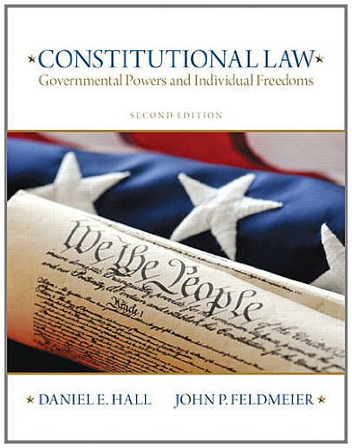 Constitutional Law Governmental Powers and Individual Freedoms 2nd 2013 (Revised) edition cover