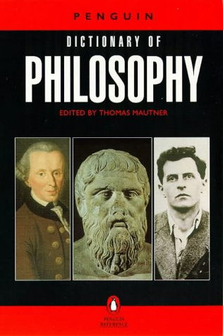 Penguin Dictionary of Philosophy   1999 (Revised) 9780140512502 Front Cover