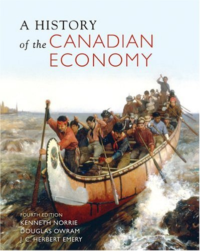 HISTORY OF CANADIAN ECONOMY 4th 2007 edition cover