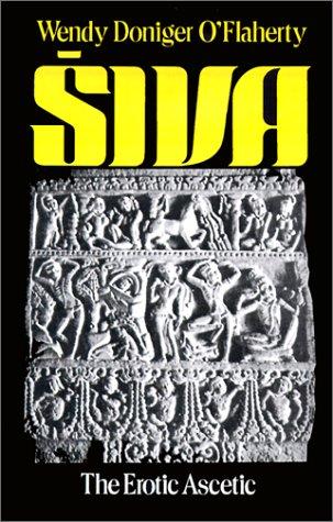 Siva The Erotic Ascetic  1981 (Reprint) edition cover