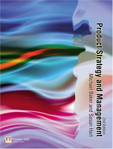 Product Strategy and Management  2nd 2007 (Revised) 9780273694502 Front Cover