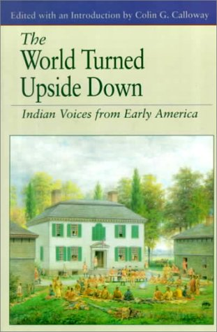 World Turned Upside Down Indian Voices from Early America 6th 1994 edition cover