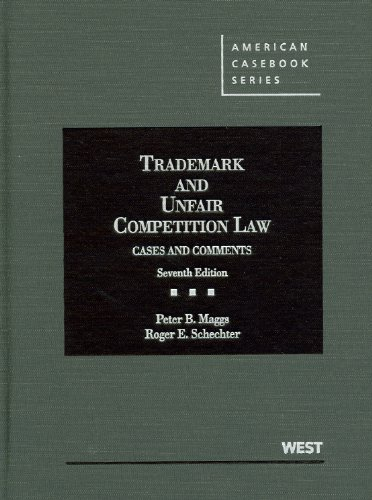 Trademark and Unfair Competition Law Cases and Comments 7th 2012 (Revised) edition cover