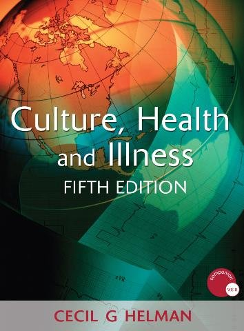 Culture, Health and Illness  5th 2007 (Revised) edition cover