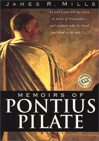 Memoirs of Pontius Pilate A Novel N/A 9780345443502 Front Cover