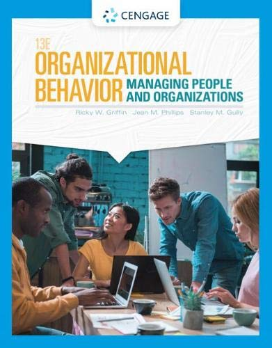 Organizational Behavior Managing People and Organizations 13th 2020 9780357042502 Front Cover