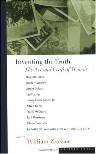 Inventing the Truth The Art and Craft of Memoir 3rd 1998 edition cover