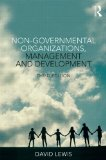 Non-Governmental Organizations, Management and Development  3rd 2014 (Revised) edition cover